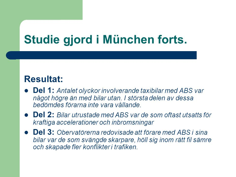 Studie gjord i München forts.