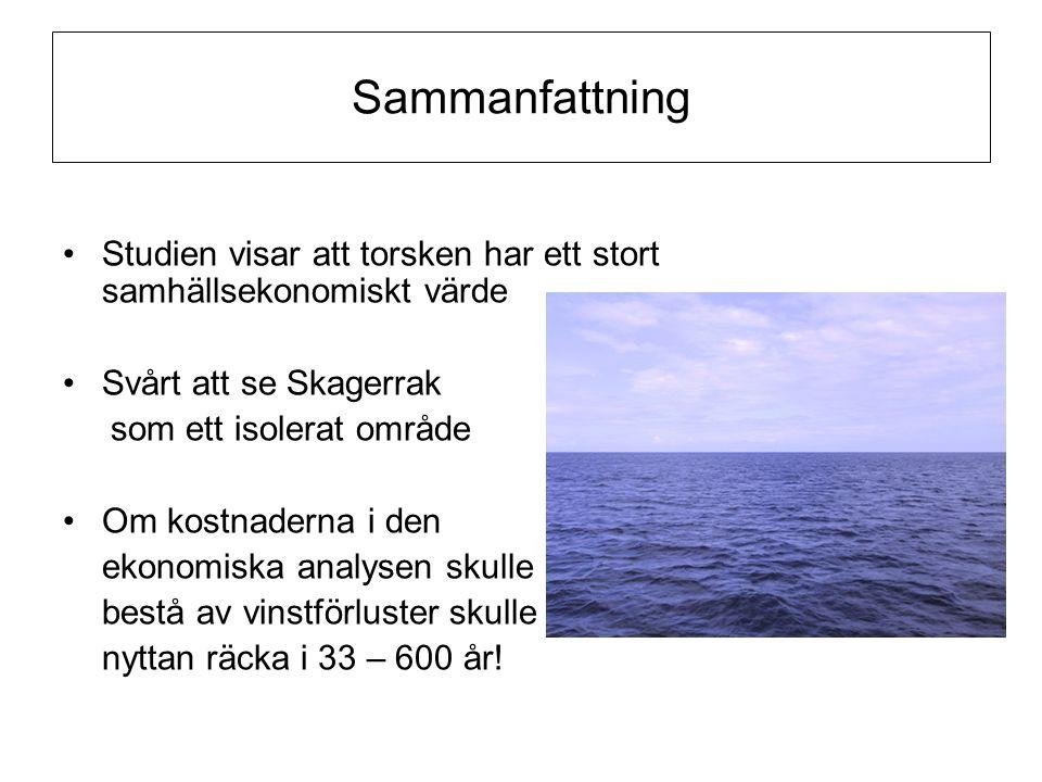 Sammanfattning Studien visar att torsken har ett stort samhällsekonomiskt värde. Svårt att se Skagerrak.