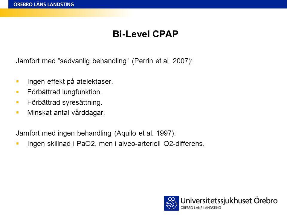 Bi-Level CPAP Jämfört med sedvanlig behandling (Perrin et al. 2007):