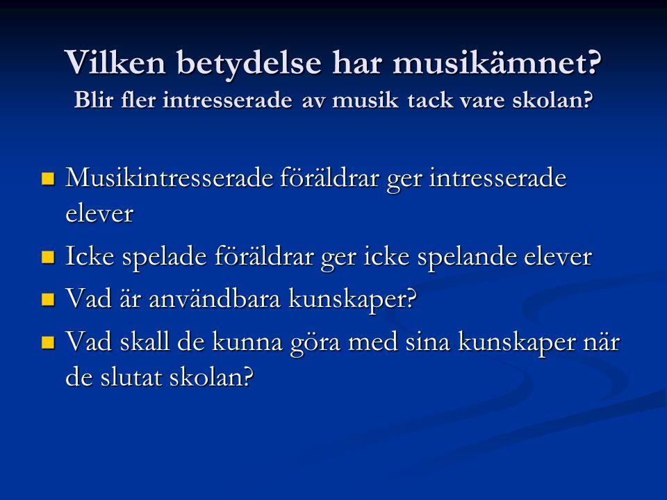Vilken betydelse har musikämnet