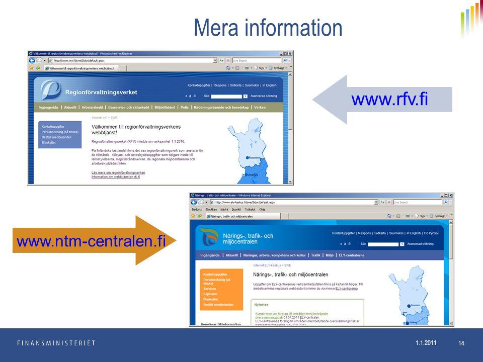 Mera information www.rfv.fi www.ntm-centralen.fi