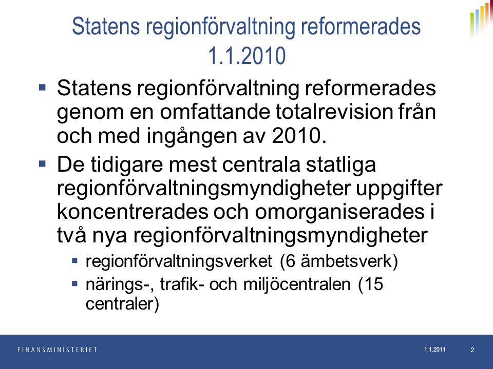 Statens regionförvaltning reformerades 1.1.2010