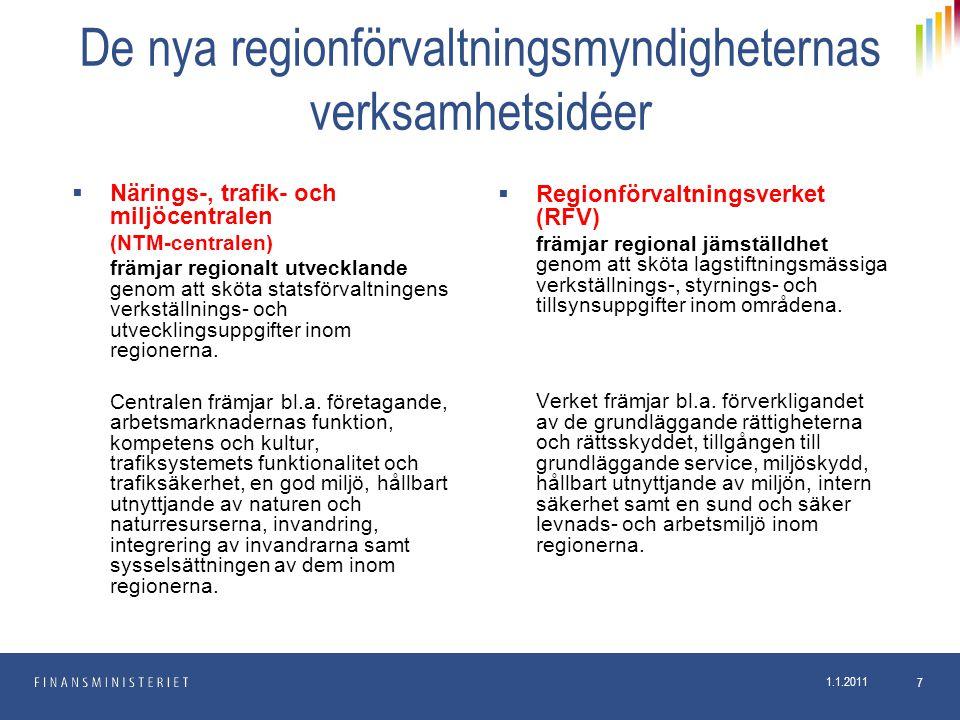 De nya regionförvaltningsmyndigheternas verksamhetsidéer