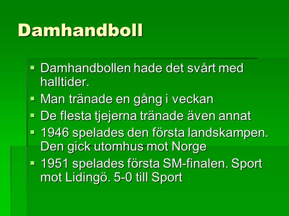 Damhandboll Damhandbollen hade det svårt med halltider.