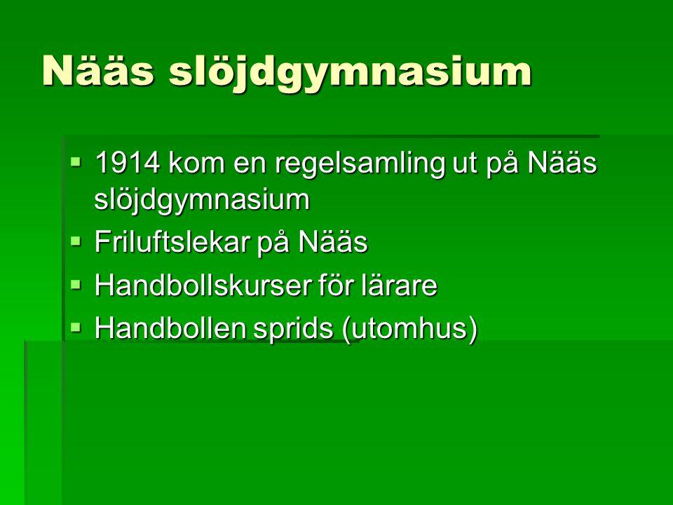 Nääs slöjdgymnasium 1914 kom en regelsamling ut på Nääs slöjdgymnasium