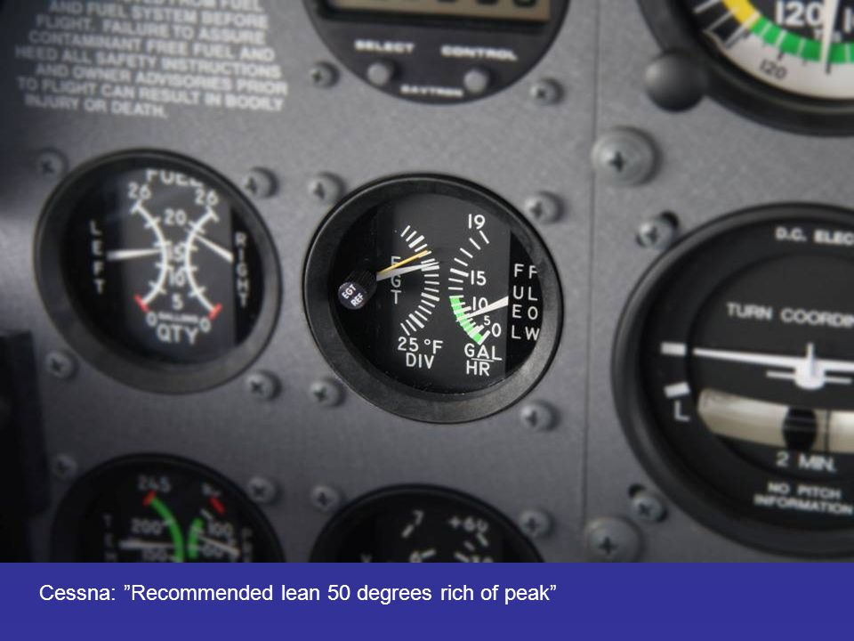 Cessna: Recommended lean 50 degrees rich of peak