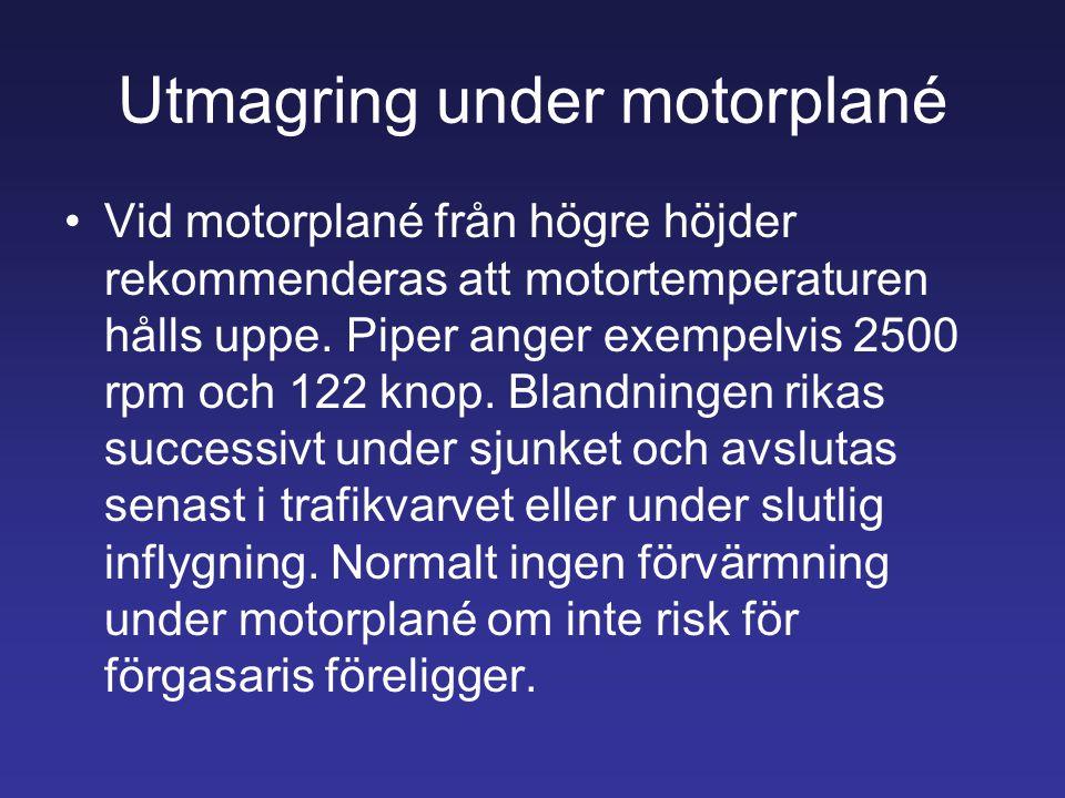 Utmagring under motorplané