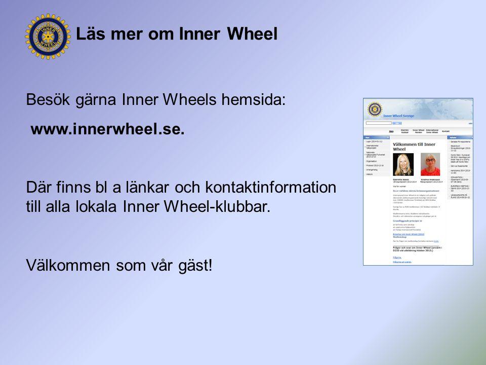 Läs mer om Inner Wheel Besök gärna Inner Wheels hemsida: