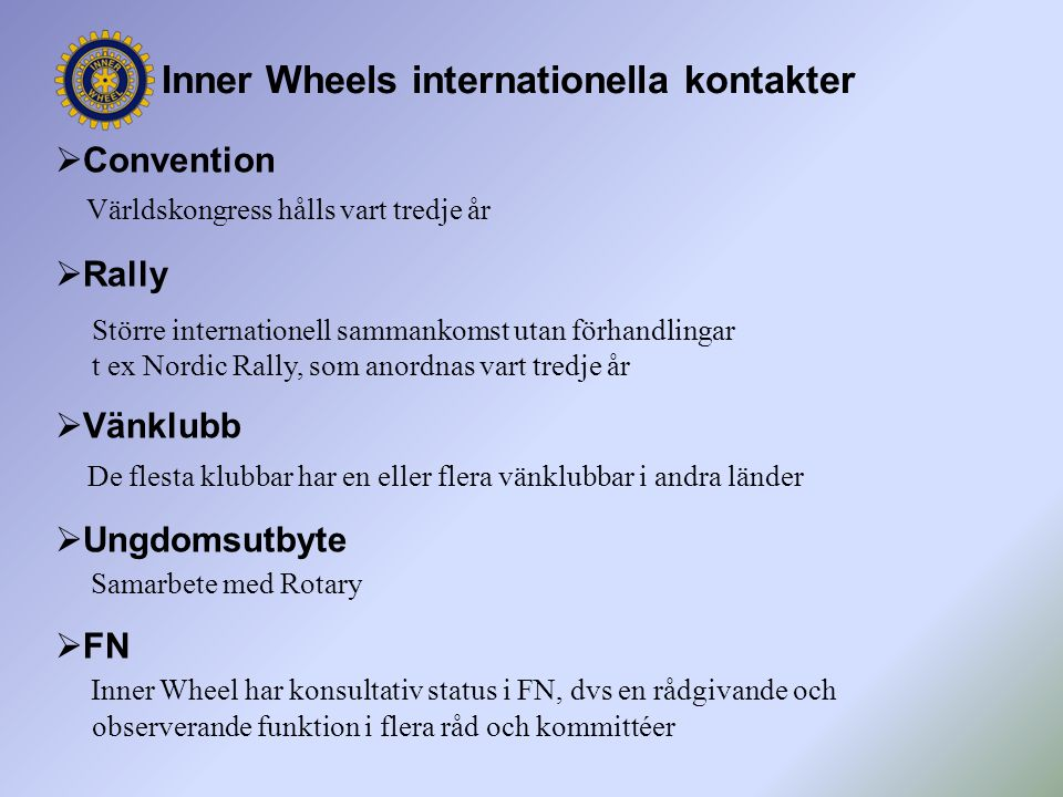Inner Wheels internationella kontakter