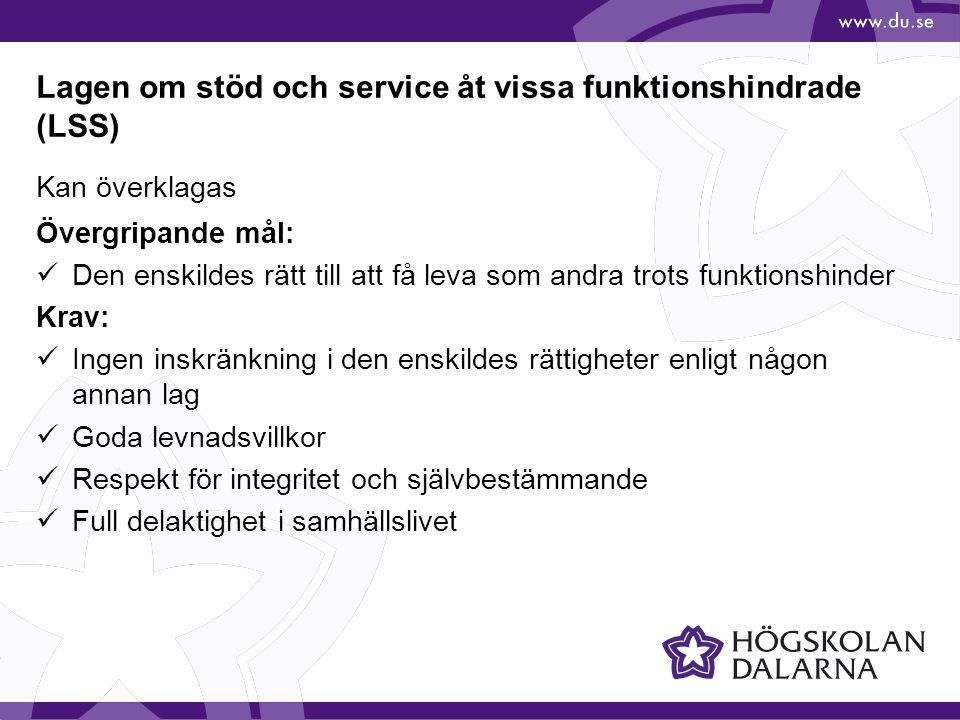 Lagen om stöd och service åt vissa funktionshindrade (LSS)