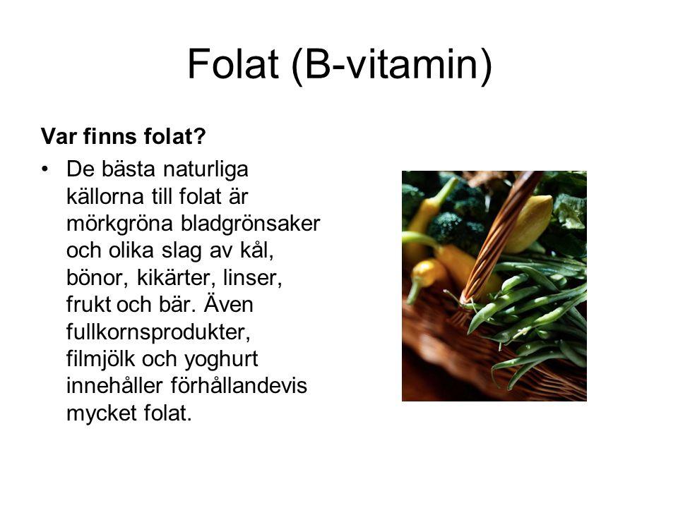 Folat (B-vitamin) Var finns folat