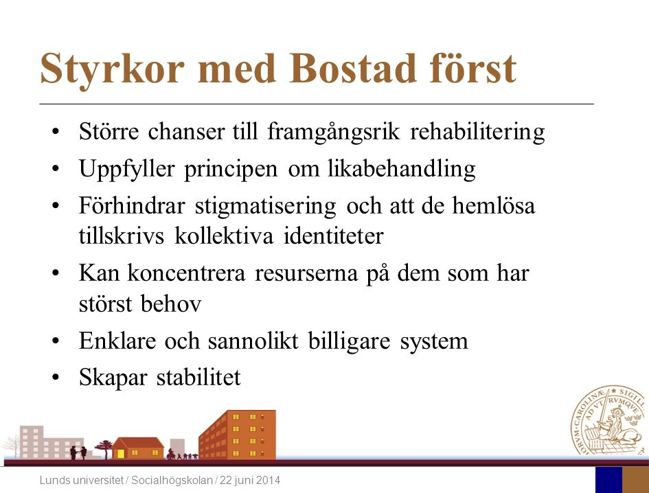Styrkor med Bostad först