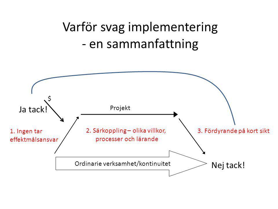 Varför svag implementering - en sammanfattning