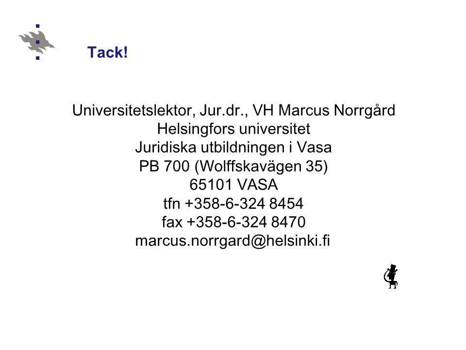 Universitetslektor, Jur.dr., VH Marcus Norrgård