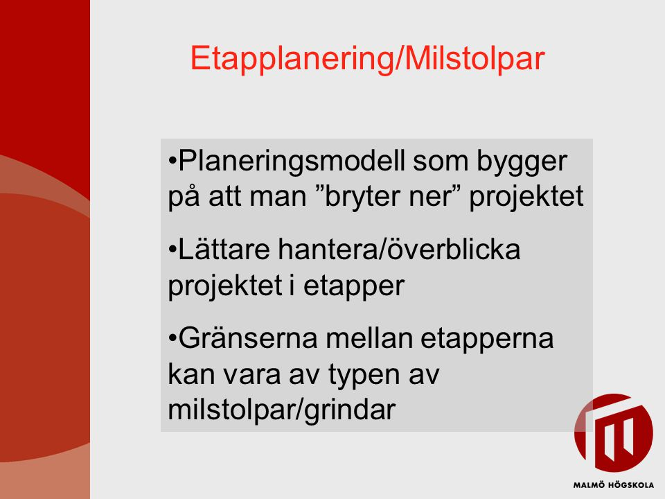 Etapplanering/Milstolpar