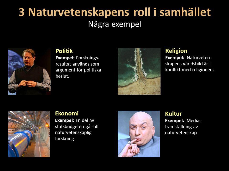 3 Naturvetenskapens roll i samhället