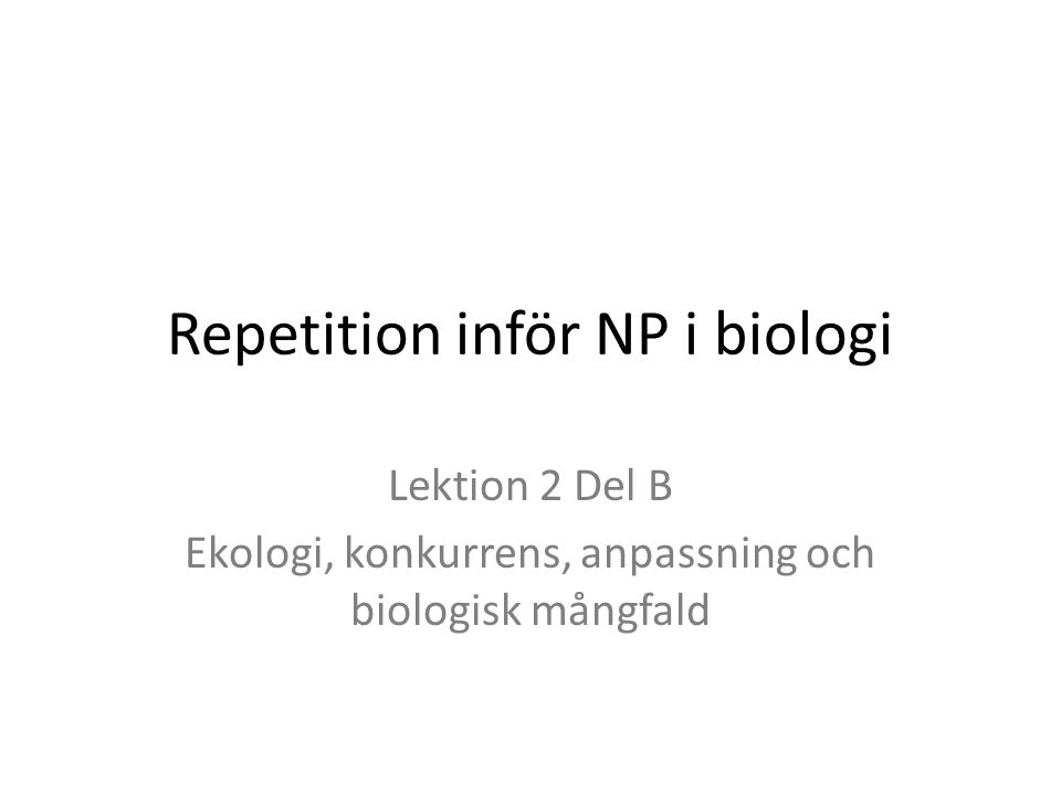 Repetition inför NP i biologi