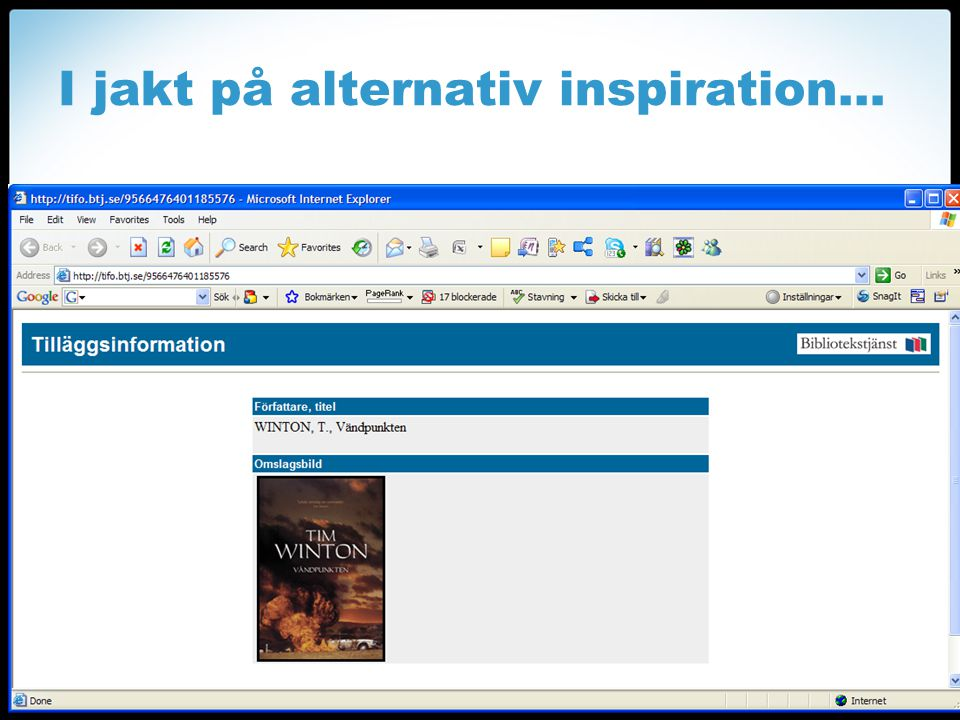 I jakt på alternativ inspiration…