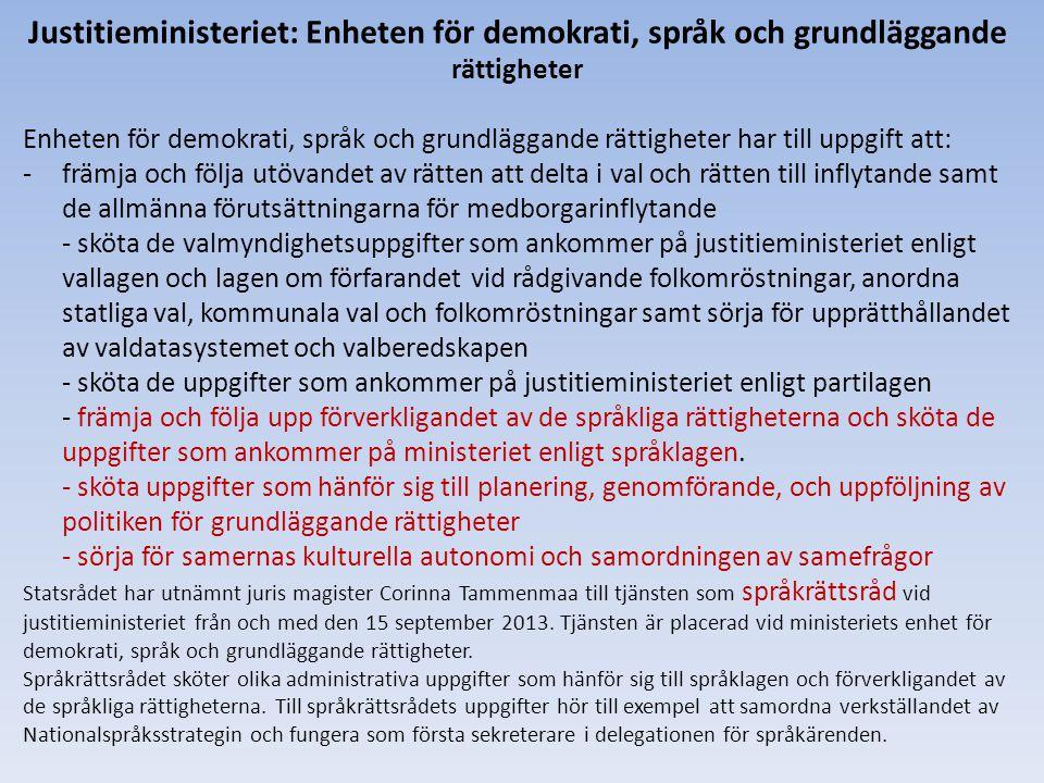 Justitieministeriet: Enheten för demokrati, språk och grundläggande rättigheter