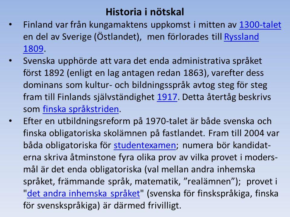 Historia i nötskal Finland var från kungamaktens uppkomst i mitten av 1300-talet en del av Sverige (Östlandet), men förlorades till Ryssland 1809.
