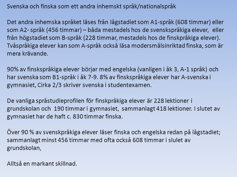 Svenska och finska som ett andra inhemskt språk/nationalspråk