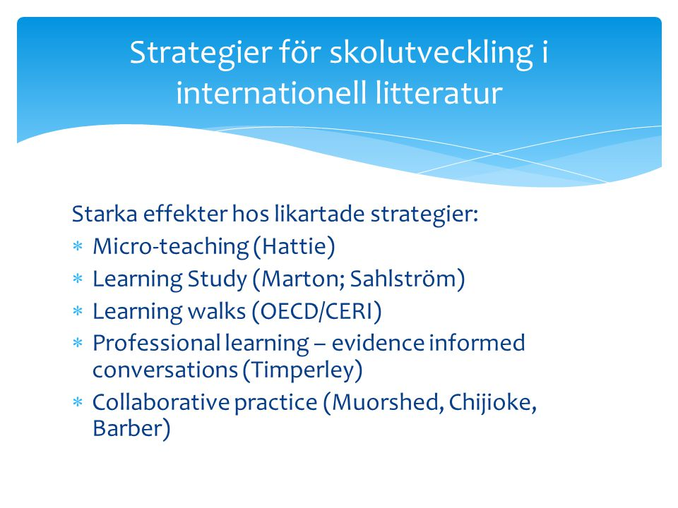 Strategier för skolutveckling i internationell litteratur