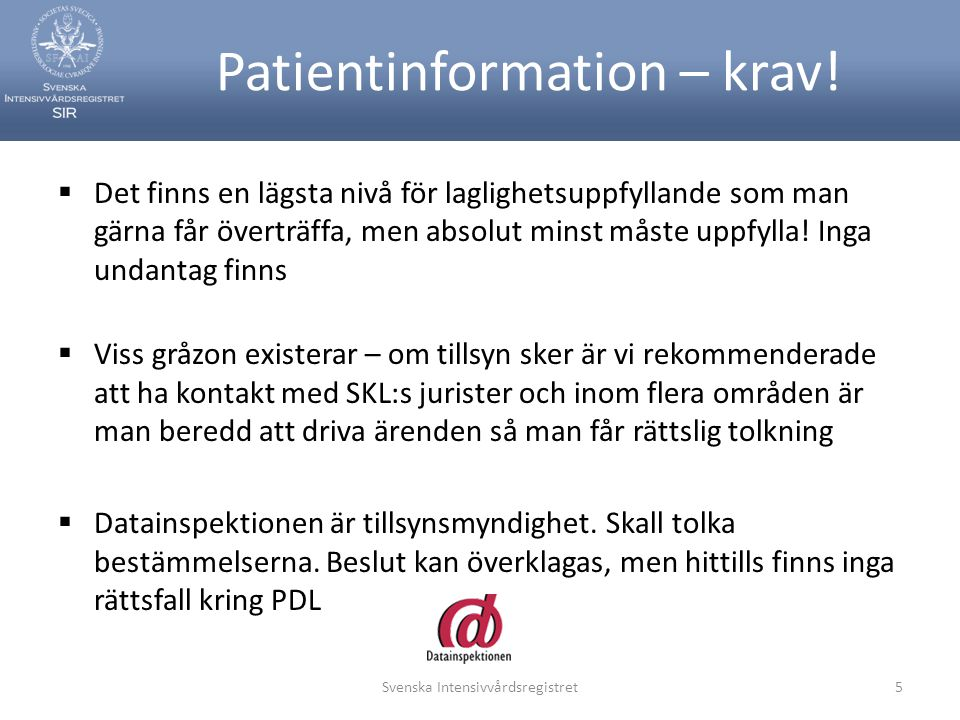 Patientinformation – krav!
