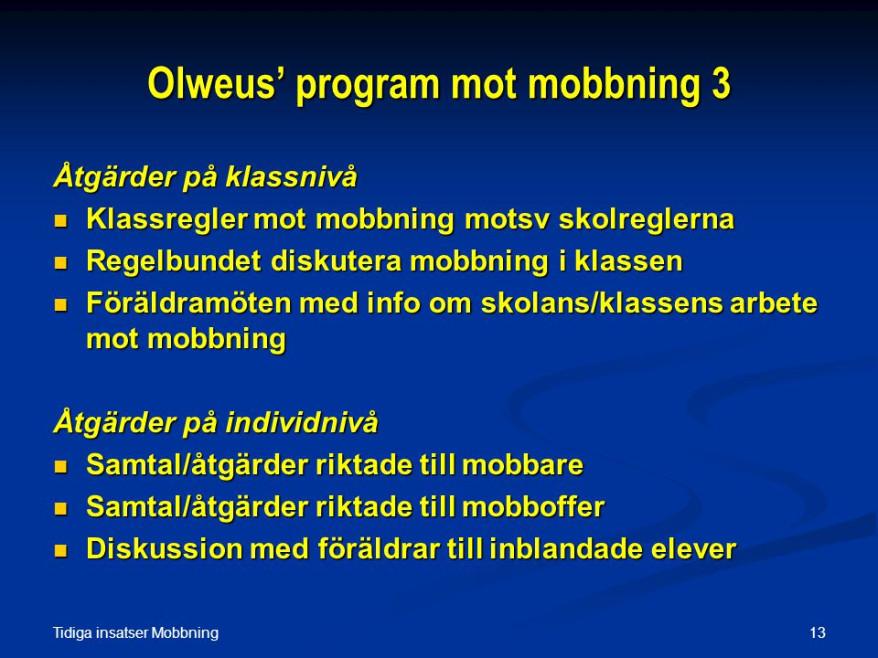 Olweus' program mot mobbning 3