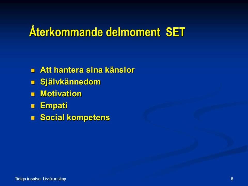 Återkommande delmoment SET