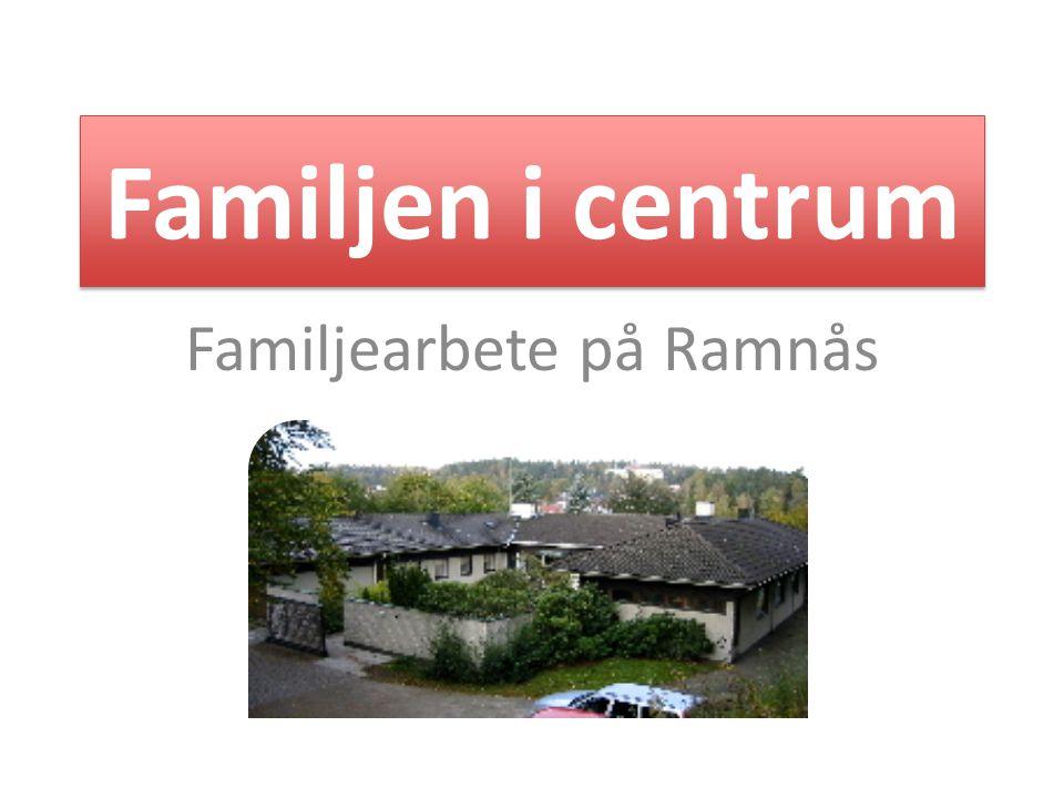 Familjearbete på Ramnås