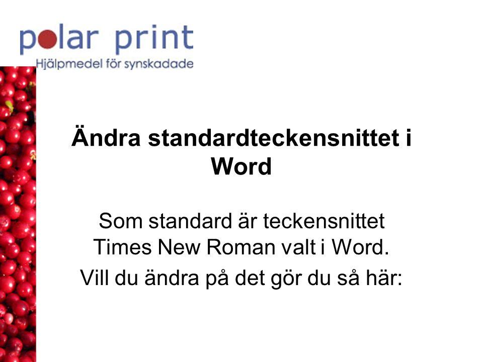 Ändra standardteckensnittet i Word