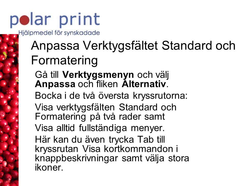Anpassa Verktygsfältet Standard och Formatering