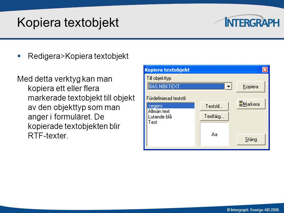 Kopiera textobjekt Redigera>Kopiera textobjekt