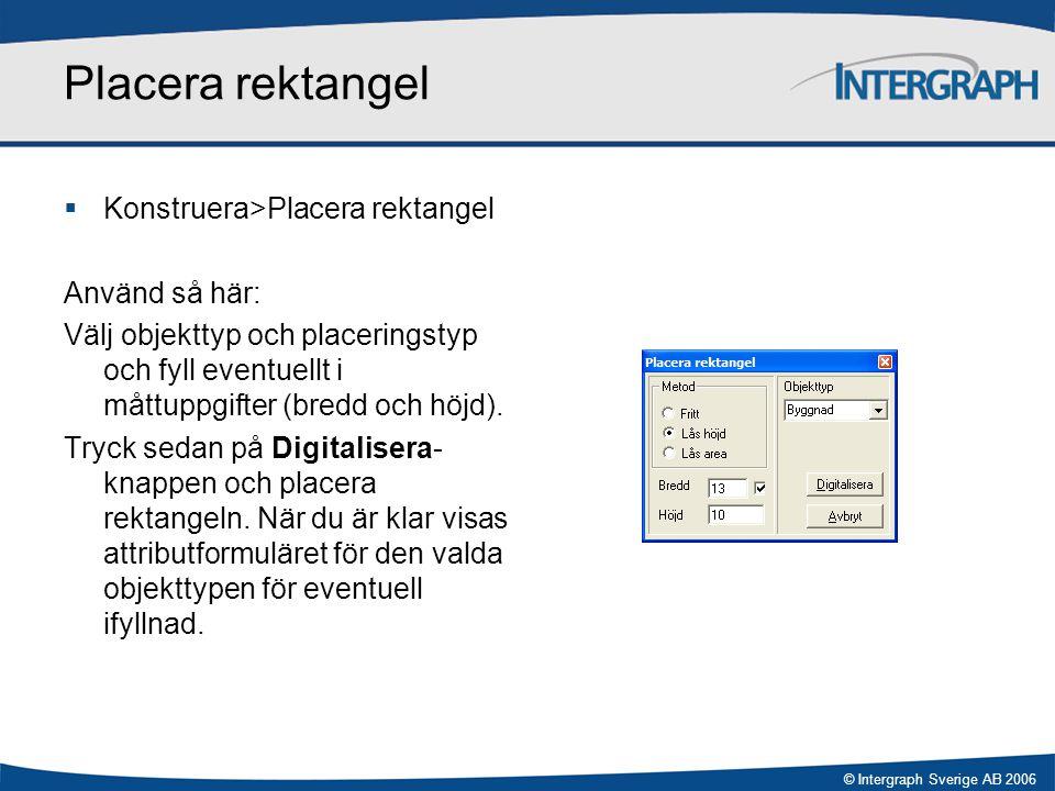 Placera rektangel Konstruera>Placera rektangel Använd så här: