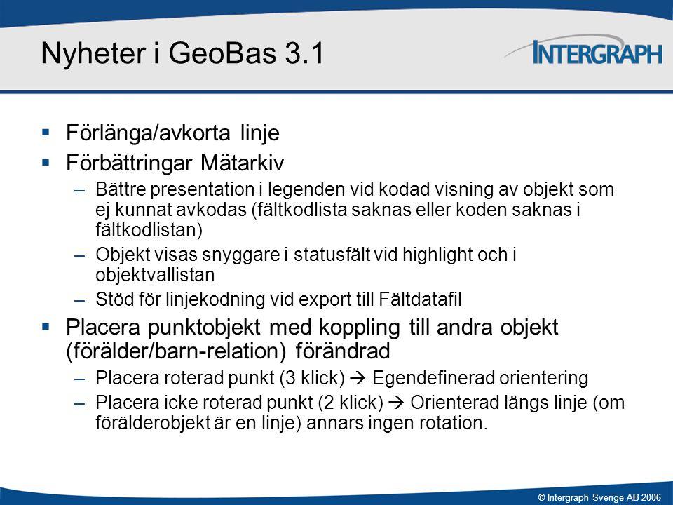 Nyheter i GeoBas 3.1 Förlänga/avkorta linje Förbättringar Mätarkiv