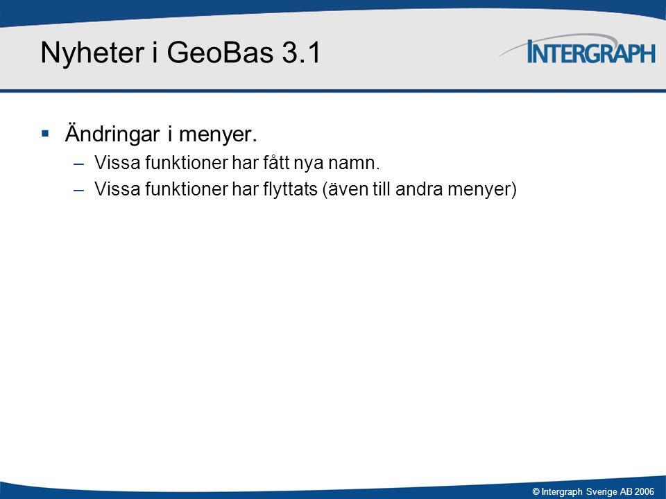 Nyheter i GeoBas 3.1 Ändringar i menyer.