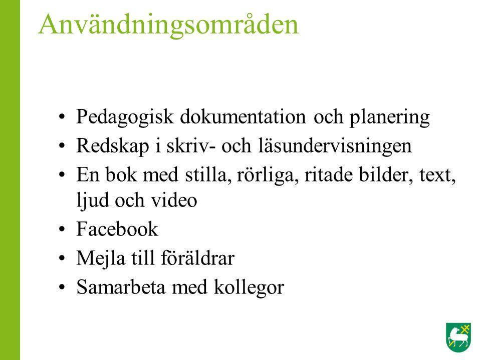 Användningsområden Pedagogisk dokumentation och planering