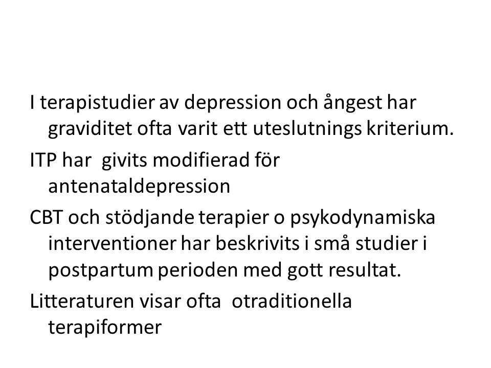 I terapistudier av depression och ångest har graviditet ofta varit ett uteslutnings kriterium.