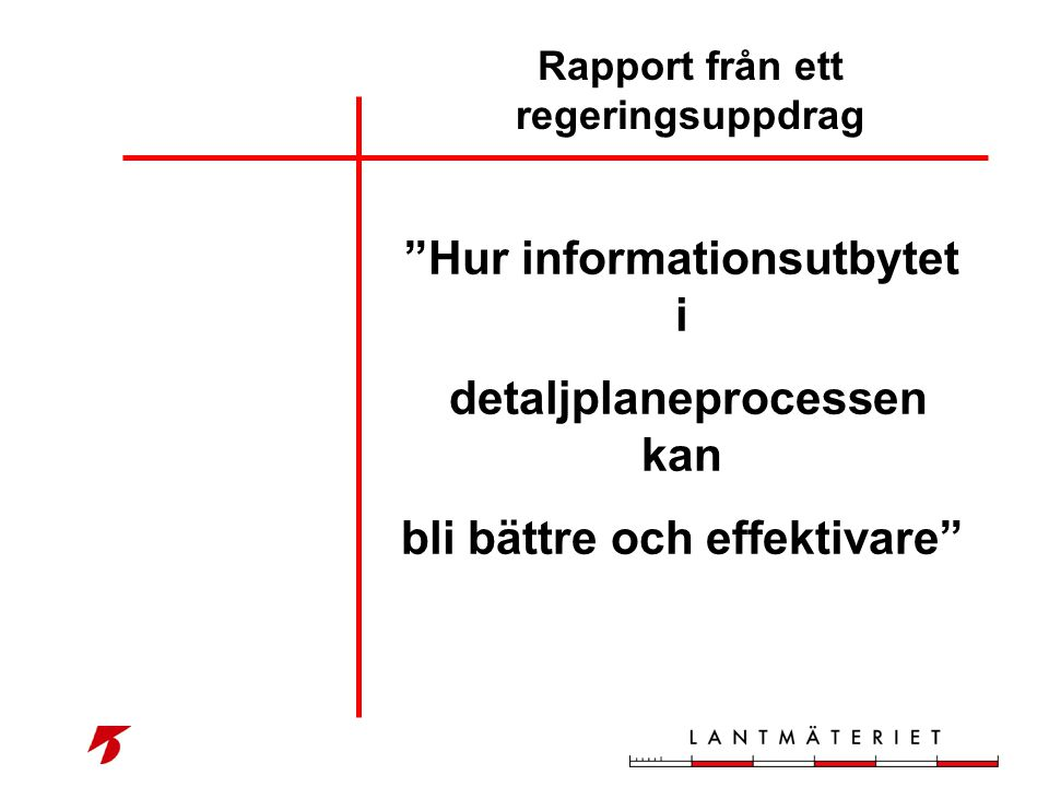Rapport från ett regeringsuppdrag