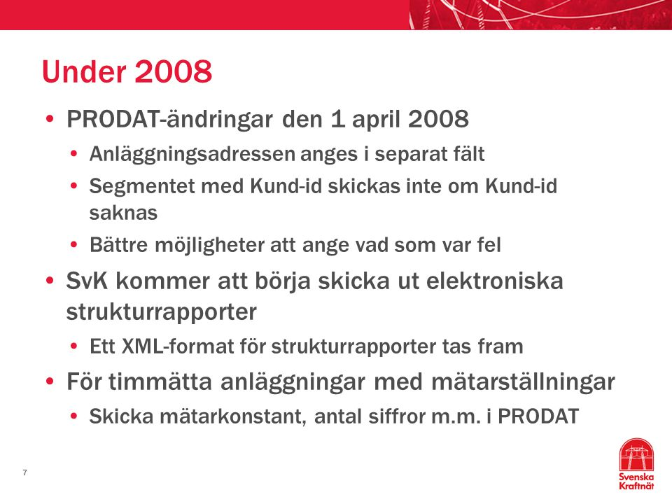Under 2008 PRODAT-ändringar den 1 april 2008