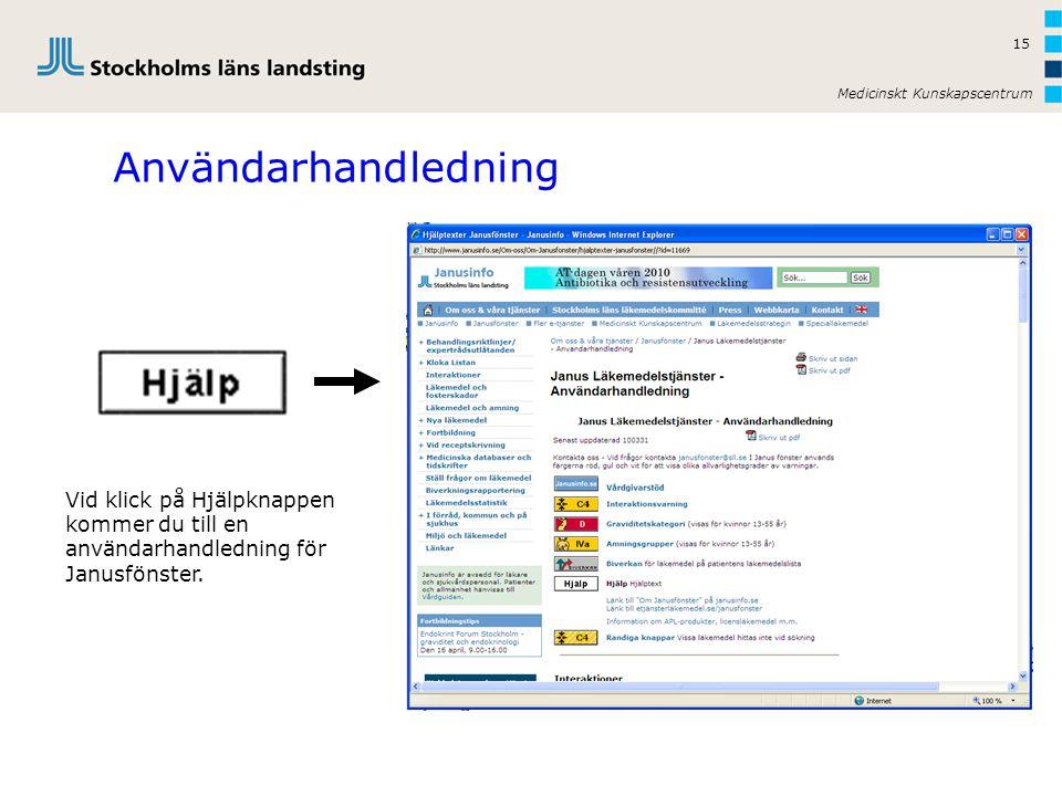 Användarhandledning Vid klick på Hjälpknappen kommer du till en användarhandledning för Janusfönster.