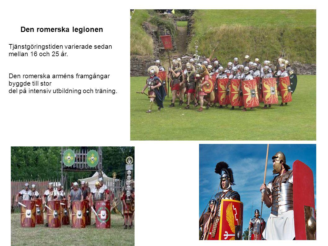 Den romerska legionen Tjänstgöringstiden varierade sedan