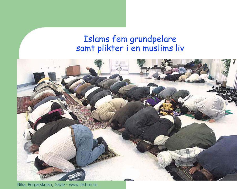 Islams fem grundpelare samt plikter i en muslims liv
