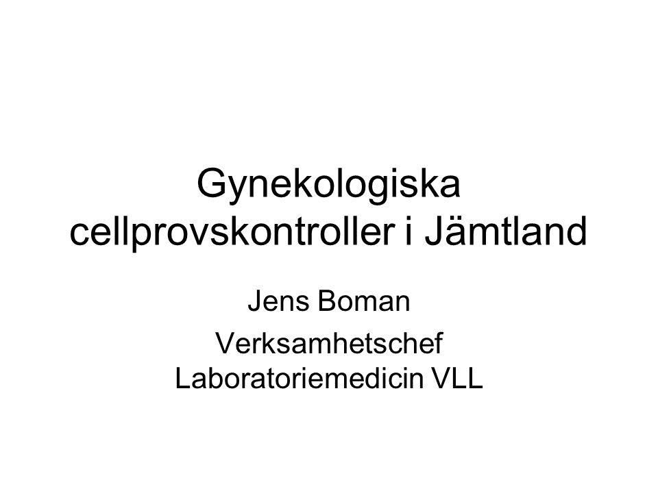 Gynekologiska cellprovskontroller i Jämtland