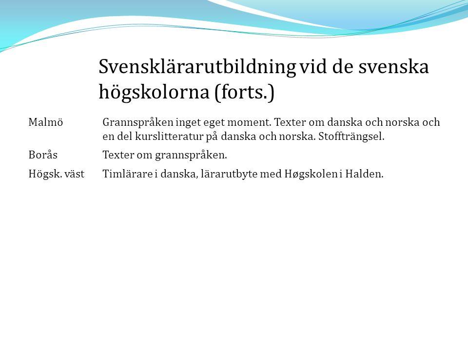 Svensklärarutbildning vid de svenska högskolorna (forts.)