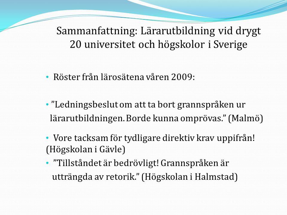 Sammanfattning: Lärarutbildning vid drygt 20 universitet och högskolor i Sverige