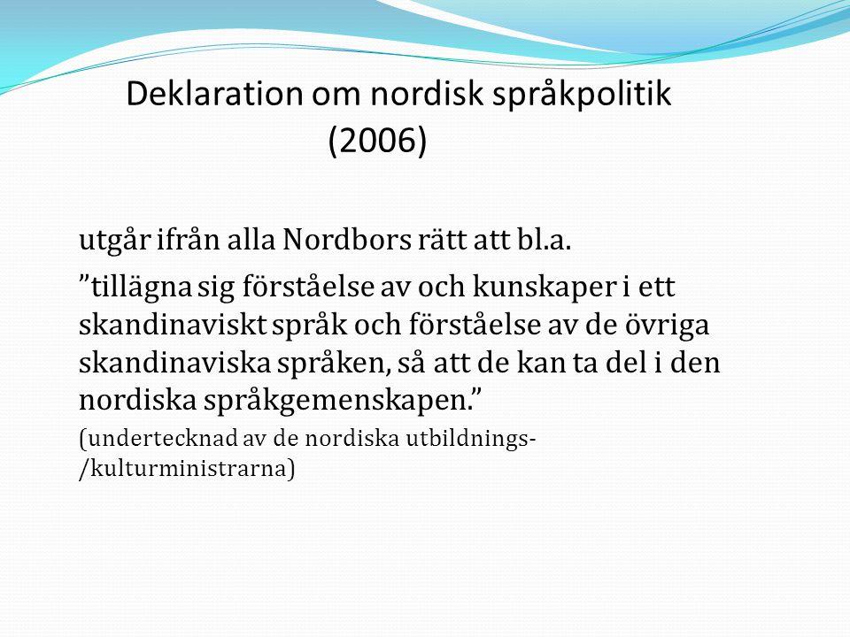 Deklaration om nordisk språkpolitik (2006)