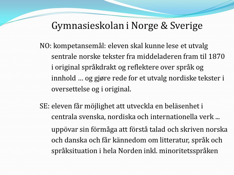 Gymnasieskolan i Norge & Sverige