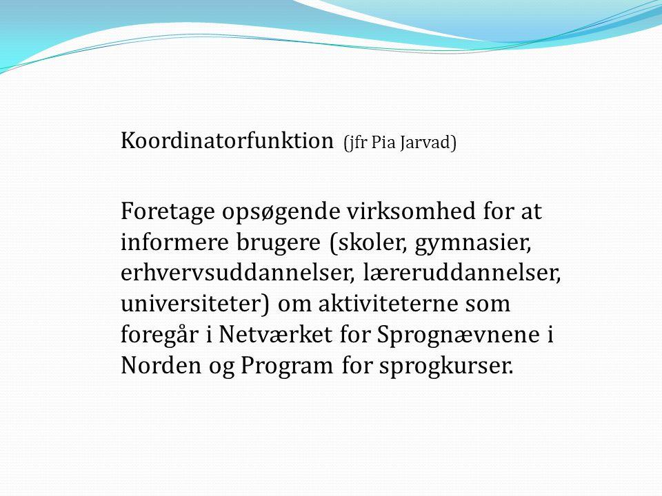 Koordinatorfunktion (jfr Pia Jarvad)