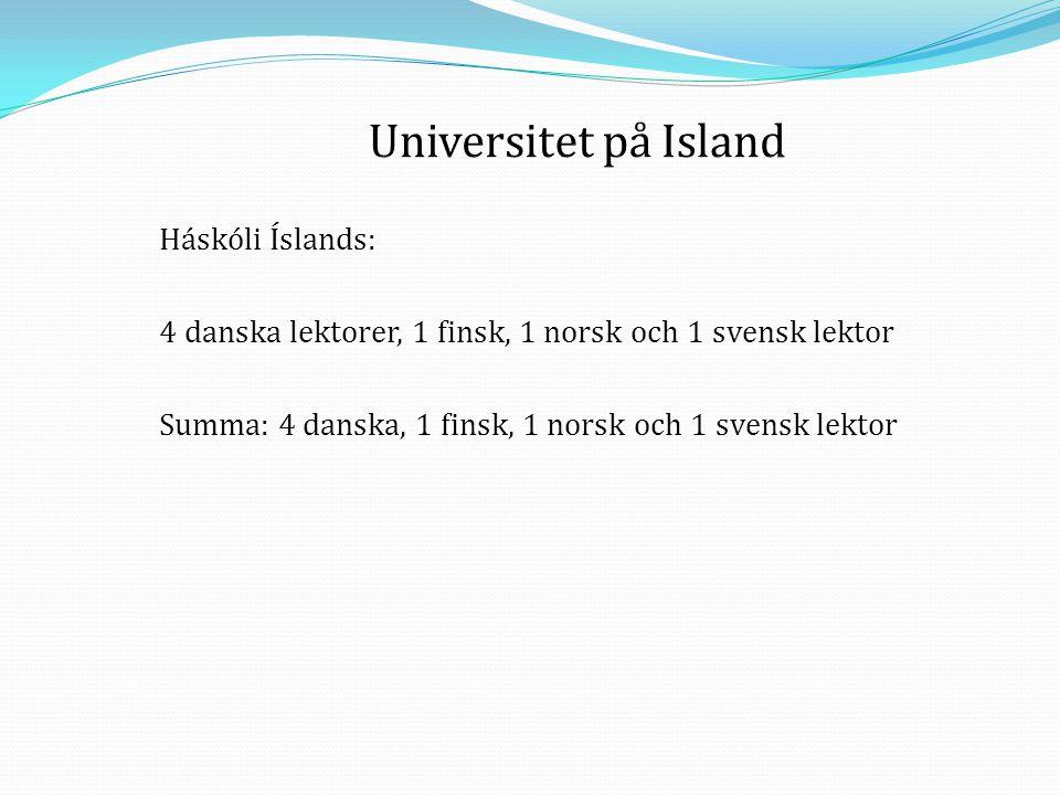 Universitet på Island Háskóli Íslands: